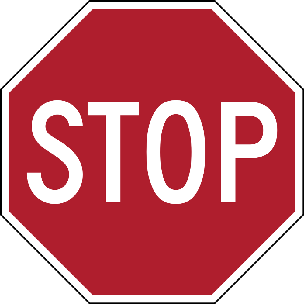 A stop sign - A red octagon with a white border, and white block text reading STOP.